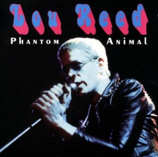 Lou Reed of Velvet Underground Phantom Animal 73 Listen