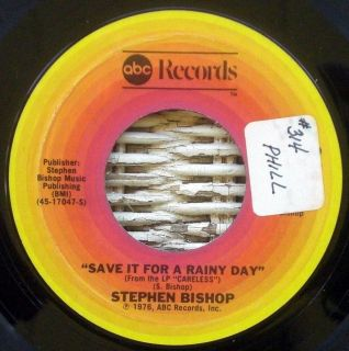 Stephen Bishop 1976 ABC Records 7 Save It for A Rainy Day Careless