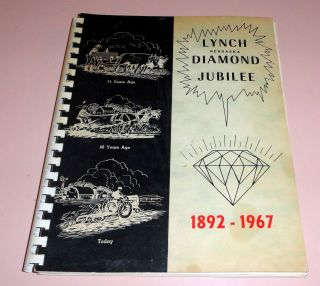 Lynch Nebraska Diamond Jubilee 75th Birthday Book 1892 1967