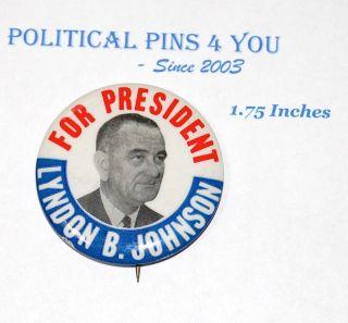 Lyndon B Johnson Campaign Pin Pinback Political Button