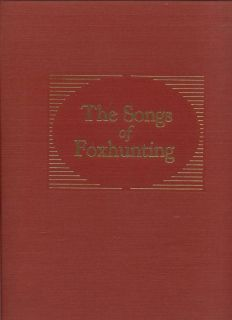Songs of Fox Hunting Alexander Mackay Smith Signed