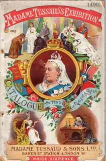 Vintage Madame Tussaud`s Exhibition Catalogue 1897