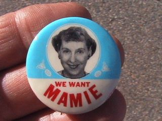 vintage 1956 we want mamie eisenhower first lady photo pinback button