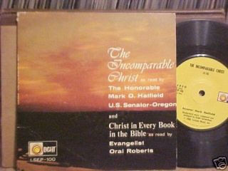 Mark Hatfield Oral Roberts 45 The Incomparable Christ