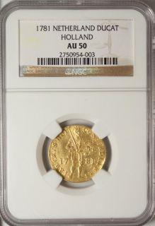 Netherlands Gold Ducat 1781 NGC AU 50 Mint Mark Holland