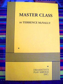 Master Class A Play by Terrence McNally