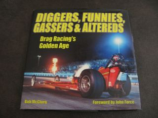 Funnies Gassers Altereds Drag Racings Golden Age McClurg Book