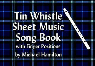 Sheet Music Song Book with Finger Positions by Michael Hamilton