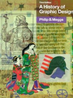 History of Graphic Design by Philip B. Meggs 1998, Hardcover