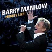 Nights Live by Barry Manilow CD, Apr 2004, 2 Discs, BMG Heritage