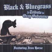 Black Bluegrass A Tribute to Ozzy Osbourne by Iron Horse Bluegrass CD