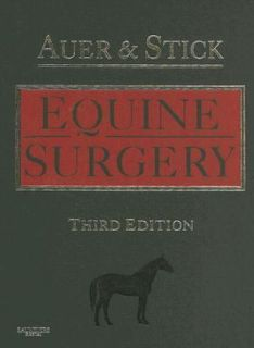 Equine Surgery by Jorg A. Auer and John A. Stick 2005, Hardcover