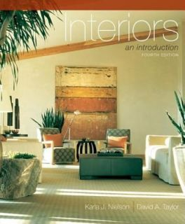 Interiors An Introduction by David A. Taylor and Karla J. Nielson 2006