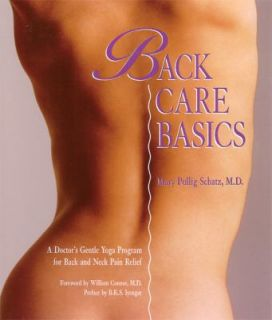 Back Care Basics A Doctors Gentle Yoga Program for Back and Neck Pain