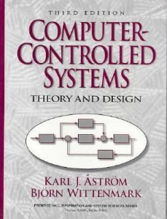 Computer Controlled Systems Theory and Design by Bjorn Wittenmark and