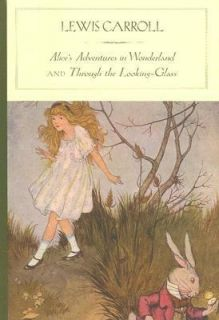 and Through the Looking Glass by Lewis Carroll 2005, Hardcover