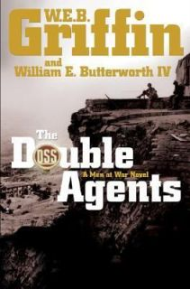 The Double Agents by William E., IV Butterworth and W. E. B. Griffin