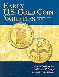 Early U.s. Gold Coin Varieties by Bass Foundation, Harry W. Bass Jr