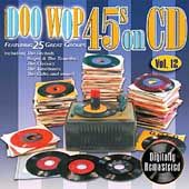 Doo Wop 45s on CD, Vol. 12 CD, Mar 2006, Collectables