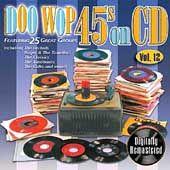 Doo Wop 45s on CD, Vol. 12 CD, Mar 2006, Collectables