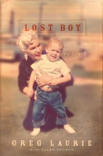 Lost Boy My Story by Ellen Santilli Vaughn and Greg Laurie 2011