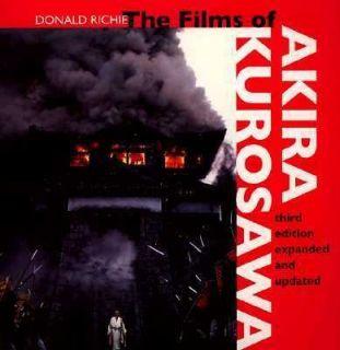 The Films of Akira Kurosawa by Donald Richie 1996, Paperback