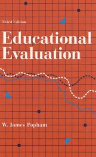 Educational Evaluation by W. James Popham 1992, Hardcover, Revised