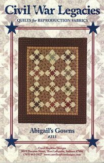 Civil War Legacies Abigails Gowns quilt pattern