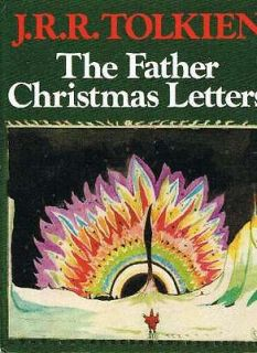 The Father Christmas Letters, J R R Tolkien; edit. Baillie Tolkien,