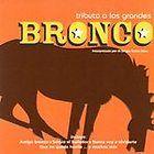 Tributo a los Grandes Bronco by El Grupo Santa Clara CD, Apr 2007, St