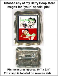 BETTY BOOP PHOTO PIN FOR LAPEL/PURSEC HOOSE ANY OF MY BETTY BOOP