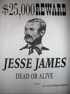 OLD WEST OUTLAW $25,000 JESSE JAMES REWARD WANTED REPLICA POSTER 11