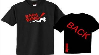 Bada Bing Strip Club Sopranos T Shirt All Sizes