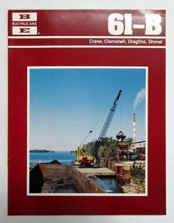 Bucyrus Erie 1977 61B Crane, Shovel Construction Brochure
