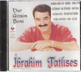 IBRAHIM TATLISES: Vur Gitsin Beni, Arabesk ~ Turkish CD