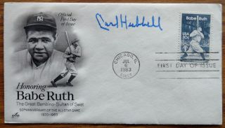 Carl Hubbell 1983 Babe Ruth First Day Cover Auto Signature New York