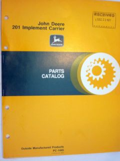 NEW JOHN DEERE 201 IMPLEMENT CARRIER PARTS CATALOG MANUAL PC 1445 FAST