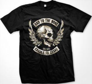 Bad To The Bone Cradle To Grave Mens T shirt Angel Wings Biker Skull