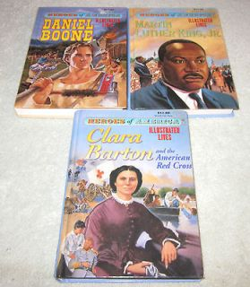 Illustrated Lives Daniel Boone Clara Barton Martin Luther King