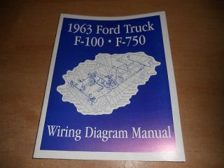 1963 FORD F100 F250 F350 F 100 WIRING DIAGRAMS MANUAL