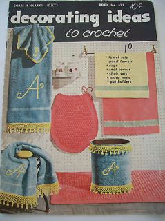 1956 Decorating Ideas to Crochet #323 Pattern Book Guest Towels Rugs