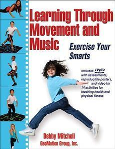 NEW Learning Through Movement and Music by Debby Mitchell Paperback