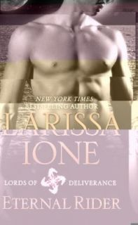 Newly listed VGC (2011) ETERNAL RIDER BY LARISSA IONE (BK 1 LORDS OF