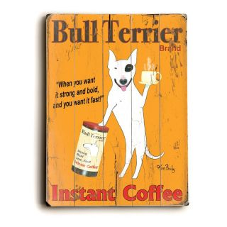 Artehouse Bull Terrier Instant Coffee Wood Sign   14W x 20H in. Multicolor